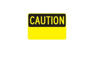 Caution Sign custom