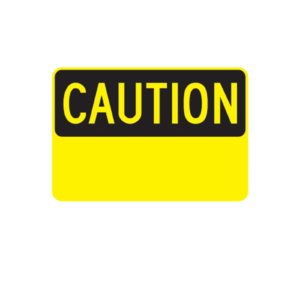 Caution Sign custom