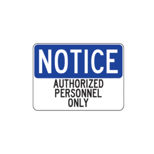 Notice Authorized Personnel