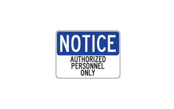 Notice Authorized Personnel