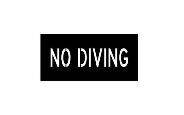 NO DIVING Stencil